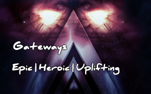Gateways Epic Music
